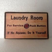 Laundry Room - Item #6622 - Rustic Wood Decoupage Sign - 5 x 7 Humorous ... - $27.50