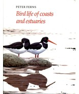 Bird Life of Coasts and Estuaries P N Ferns Cambridge University Press 1... - $35.00