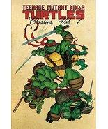 Teenage Mutant Ninja Turtles Classics Volume 1 (TMNT Classics) [Paperbac... - $7.40