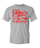 Cousin Eddie's RV Maintenance Good Looking Vehicle Men's Tee Shirt 1706 - $8.87+
