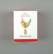 "Hallmark 2013 Keepsake Ornament ""Three French Hens"" Twelve Days of Christmas NEW - $16.82"