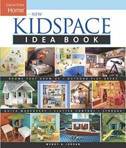 New Kidspace Idea Book: Rooms That Grow Up * Quick Makeovers* Outdoor Pl... - $7.43