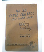 1957 Caterpillar No 25 Cable Control Rear Double Drum Parts Catalog - $17.37