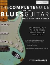 The Complete Guide to Playing Blues Guitar: Book One - Rhythm (Play Blue... - $17.26