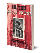 California Ghost Towns - USED - $9.95