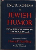 Encyclopedia of Jewish Humor: from Biblical Times to the Modern Age publ... - $7.38