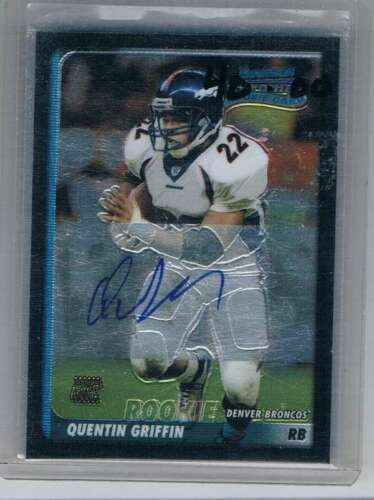Primary image for 2003 Chrome #238 Quentin Griffin NM-MT NM-MT Rookie Card Auto Broncos