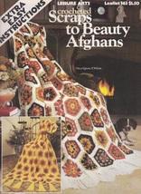 Scraps to Beauty Afghans, Leisure Arts Crochet Pattern Booklet 163 - $3.95