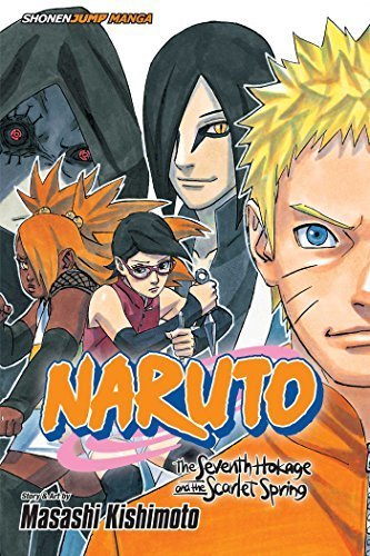 Naruto: The Seventh Hokage and the Scarlet Spring [Paperback] [Jan 05, 2016] Kis