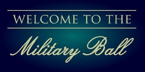 3x6 Vinyl Banner - Welcome To The Military Ball