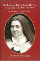 The Intimate Life of Saint Thérese by Albert Dolan (2011, Paperback)