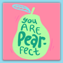 You Are Pear Fect Pink Pun Funny Metal Magnet - $11.88