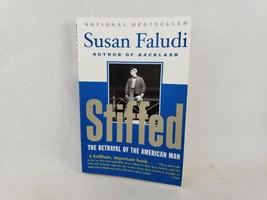 Stiffed: The Betrayal of the American Man  Susan Faludi - $5.46