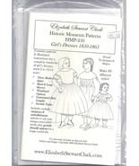 Elizabeth Stewart Clark pattern for girls' dresses 1850-1865 - $19.80