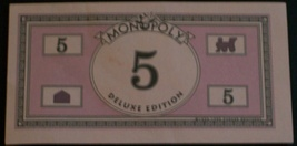 Monopoly Deluxe Edition 5 Dollar Bills - $4.00