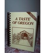 A Taste of Oregon Cookbook 2001 Eugene Oregon HC - $12.99