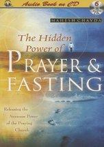 The Hidden Power of Prayer & Fasting / Audio Book [Audio CD] Mahesh Chavda - $14.03