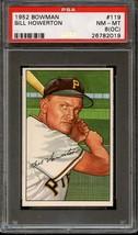1952 Bowman #119 Bill Howerton Psa 8 (Oc) Pirates *DS5458 - $39.00