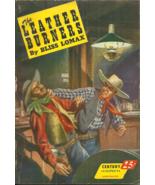 THE LEATHER BURNERS -  Bliss Lomax aka HARRY SINCLAIR DRAGO - HOPALONG C... - $2.99