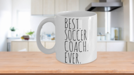 Best Soccer Coach Ever Mug Gift For Him Dad Novelty Birthday Christmas D... - $14.65+