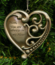 "PEWTER FINISH ENAMELED METAL HEART ""MOM, YOU ARE ALWAYS IN MY HEART"" ORN... - $12.88"