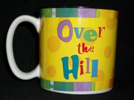 Over the Hill Birthday Coffee Mug Cup Tea Gag Joke Gift Yellow Cheerful ... - $25.15