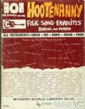 101 One Hunded and One Hootenanny Folk Song Favorites (Modern World Library, No.