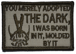 "Bane Speech ""You Merely Adopted the Dark"" Dark Knight 2x3 Military Patch / Mo... - $5.87"