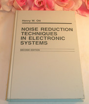 Vintage Noise Reduction Techniques In Electronic Systems Ott 2nd Edition... - $69.99