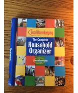 The Complete Household Organizer Good Housekeeping Hearst Books Notebook... - $7.95