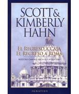 El regreso a casa, el regreso a Roma Hahn Ph.D., Scott and Hahn, Kimberly - $11.87