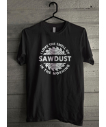 I Love The Smell of Saws in the Morning Men's T-Shirt - Custom (5092) - $19.12+