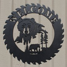 Bear Sawblade Welcome Sign Metal Wall Art - $52.50+