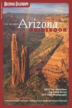 The Insider's Arizona Guidebook (Travel Arizona Collection: Arizona High... - $3.44