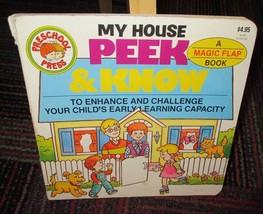 MY HOUSE PEEK & KNOW, A MAGIC FLAP BOARD BOOK, GREAT READ, GUC - $3.99