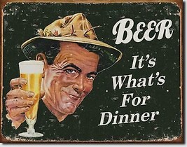 Beer It's What's for Dinner Metal Sign Tin New Vintage Style USA #1424 - $10.29
