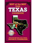 Best of the Best from Texas: Selected Recipes from Texas' Favorite Cookb... - $1.83