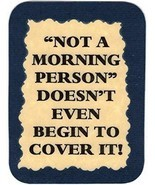 """Not A Morning Person""  3"" x 4"" Refrigerator Magnet Kitchen Decor Joke G... - £2.61 GBP"