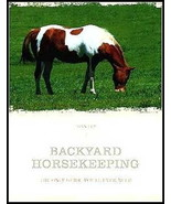 Backyard Horsekeeping : Only Guide You Need : Joan Fry :  LikeNew Softco... - $11.95