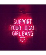 New Support Your Local Girl Gang Heart Neon Sign Artwork Acrylic Light 1... - $168.29