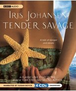 Tender Savage [Audio CD] Johansen, Iris and Boyce, Susan - $8.89