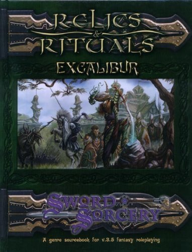 Relics & Rituals Excalibur (Sword and Sorcery Studio) [Hardcover] [Mar 29, 2004]