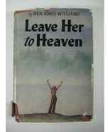 Leave Her To Heaven By Ben Ames Williams 1944 - $19.88