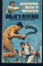 Ninja's Revenge: Jason Striker, Master of Martial Arts [Paperback] Anthony, Pier
