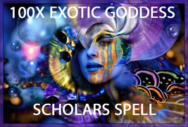 100X  7 SCHOLARS EXOTIC GODDESS EXQUISITE BEAUTY MAGICK HIGHER RARE MAGICK  - $99.77