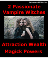 Ent Two Sexy Female Vampire Witches & Wealth Magick Powers + 3rd Eye Spell  - $159.27