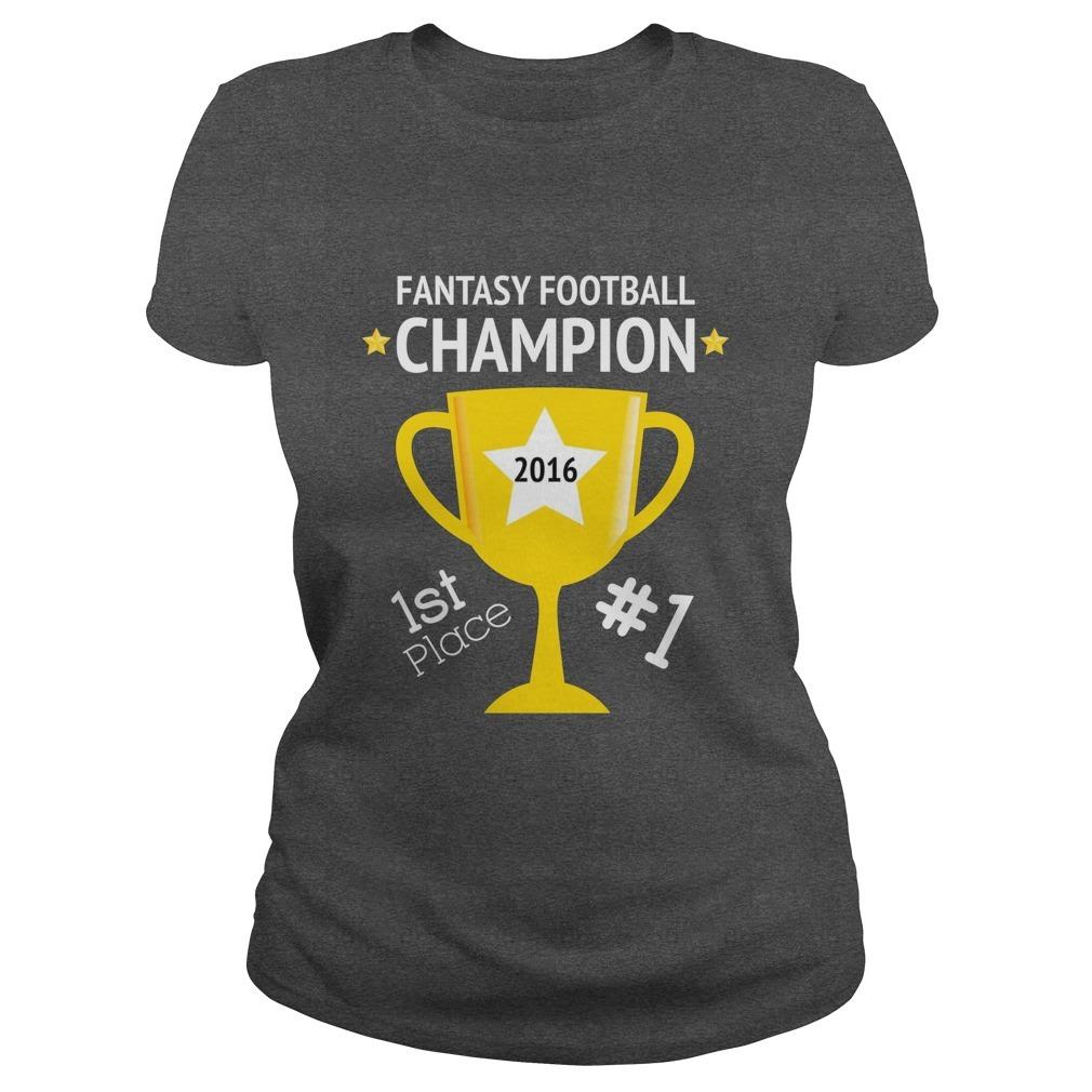 Fantasy football champion women 39 s t shirt for 2016 league for Fantasy football league champion shirt