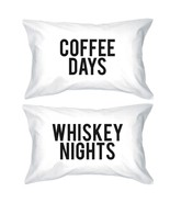 Funny Pillowcases Standard Size 20 x 31 - Coffee Days / Whiskey Nights - $35.99