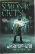 A Hard Day's Knight - Simon R. Green - HC - 2011 - Ace Books - 978-0-441... - $1.27