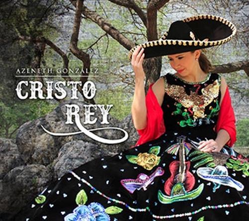 Cristo Rey by Azeneth González